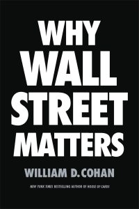 Cover for WHY WALL STREET MATTERS